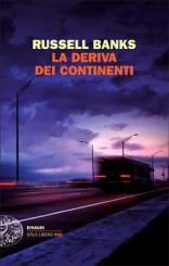 """""""La deriva dei continenti"""" di Russell Banks"""