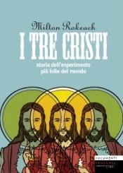 """""""I tre Cristi"""" di Milton Rokeach"""