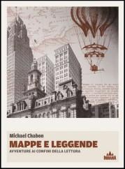 """Mappe e leggende"" di Michael Chabon"