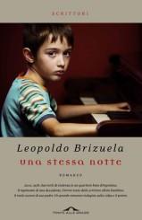 """""""Una stessa notte"""" di Leopoldo Brizuela"""