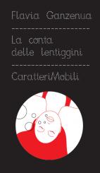 """""""La conta delle lentiggini"""" di Flavia Ganzenua"""