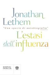 """L'estasi dell'influenza"" di Jonathan Lethem"