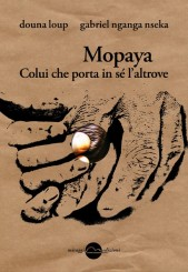 """Mopaya"" di Douna Loup e Gabriel Nganga Nseka"