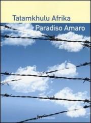 """Paradiso amaro"" di Tatamkhulu Afrika"