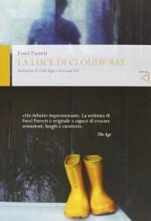 """La luce di Cloudy Bay"" di Favel Parrett"