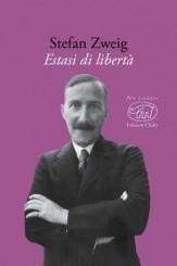 """""""Estasi di libertà"""" di Stefan Zweig"""