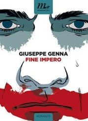 """""""Fine impero"""" di Giuseppe Genna"""