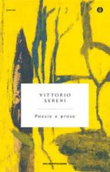"""""""Poesie e prose"""" di Vittorio Sereni"""