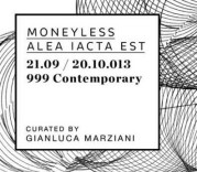 """Alea iacta est"" di Moneyless alla 999Contemporary Gallery"