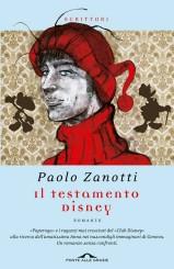 """""""Il testamento Disney"""" di Paolo Zanotti"""
