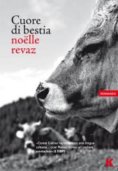 """""""Cuore di bestia"""" di Noëlle Revaz"""