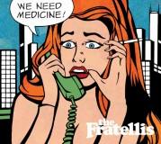 """""""We Need Medicine"""" dei Fratellis"""