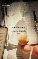 """""""La scelta di Giulia"""" di Brunella Schisa"""