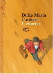 """""""Il ritorno"""" di Dulce Maria Cardoso"""