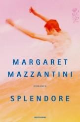 """""""Splendore"""" di Margaret Mazzantini"""