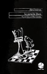 """""""La variante Moro"""" di Elena Invernizzi"""