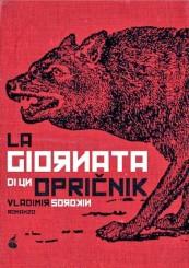 """La giornata di un opričnik"" di Vladimir Sorokin"