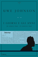 """""""I giorni e gli anni"""" di Uwe Johnson"""