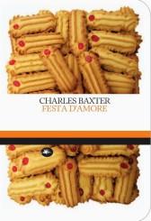 """Festa d'amore"" di Charles Baxter"