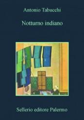 """""""Notturno indiano"""" di Antonio Tabucchi"""