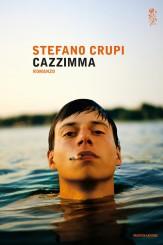 """""""Cazzimma"""" di Stefano Crupi"""