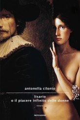 """""""Lisario o il piacere infinito delle donne"""" di Antonella Cilento"""