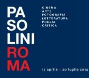 """""""Pasolini Roma"""", al Palazzo delle Esposizioni fino al 20 luglio 2014"""