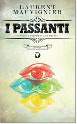 """""""I passanti"""" di Laurent Mauvignier"""