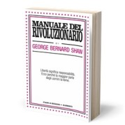 """""""Manuale del rivoluzionario"""" di George Bernard Shaw"""