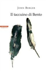 """""""Il taccuino di Bento"""" di John Berger"""