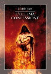 """L'ultima confessione""<br/> di Morris West"
