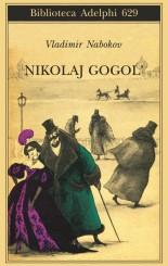 """""""Nikolaj Gogol'""""<br/> di Vladimir Nabokov"""