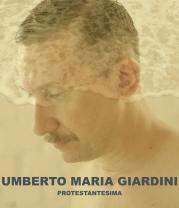 """Protestantesima"" di Umberto Maria Giardini"
