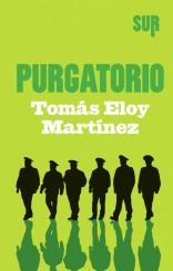 """""""Purgatorio"""" <br/>di Tomás Eloy Martínez"""