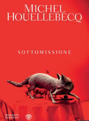 """""""Sottomissione"""" <br/>di Michel Houellebecq"""