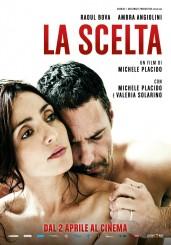 """""""La scelta"""" </br> di Michele Placido"""