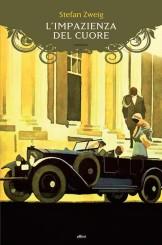 """""""L'impazienza del cuore"""" <br/>di Stefan Zweig"""