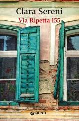 """""""Via Ripetta 155"""" <br/>di Clara Sereni"""