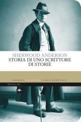 """""""Storia di uno scrittore di storie"""" <br/>di Sherwood Anderson"""