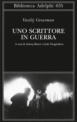 """""""Uno scrittore in guerra"""" <br/>di Vasilij Grossman"""