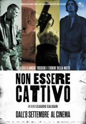 """""""Non essere cattivo"""" </br> di Claudio Caligari"""