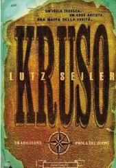"""Kruso"" di Lutz Seiler"