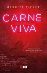 """Carne viva"" <br/>di Merritt Tierce"