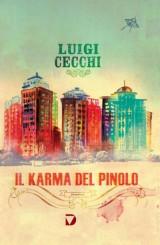"""""""Il Karma del Pinolo"""" <br/>di Luigi Cecchi"""