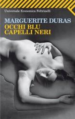 """Occhi blu capelli neri"" <br/>di Marguerite Duras"