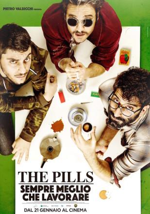 The Pills Sempre Meglio che lavorare Flanerí