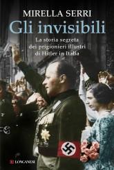 """""""Gli invisibili"""" <br/>di Mirella Serri"""