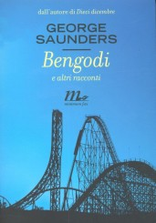 """Bengodi e altri racconti"" </br>di George Saunders"