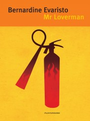 """Mr Loverman"" <br/>di Bernardine Evaristo"