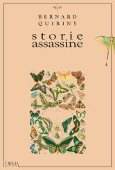 """Storie assassine"" <br/>di Bernard Quiriny"